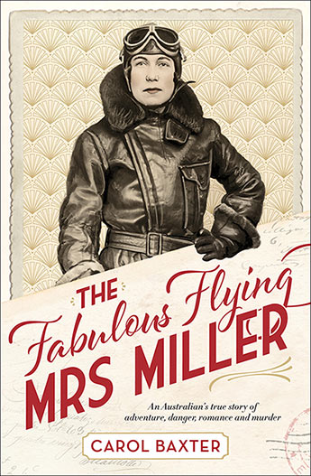 The Fabulous Flying Mrs Miller – book review
