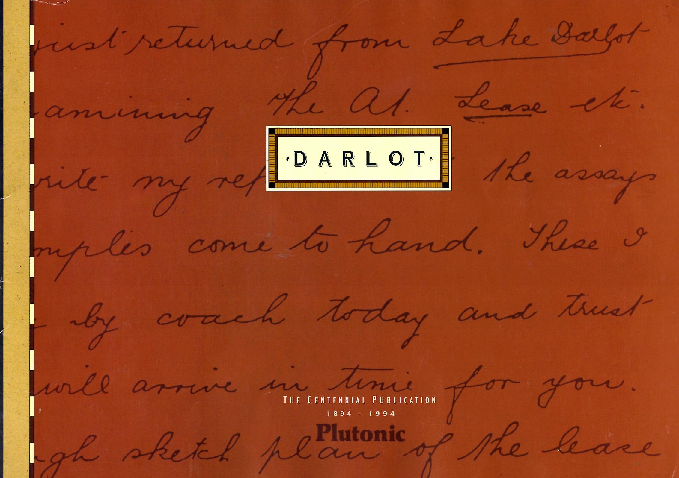 Darlot – ghost town